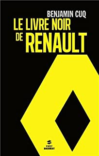 Le livre noir de Renault, Cuq, Benjamin