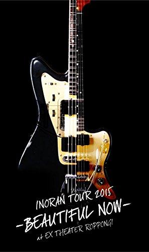 INORAN TOUR 2015-BEAUTIFUL NOW-at EX THEATER ROPPONGI<初回生産限定版> [DVD] B01AN4CP96