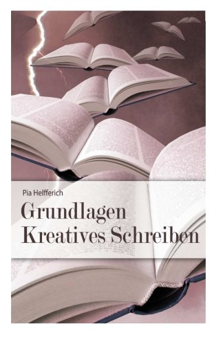 Grundlagen Kreatives Schreiben