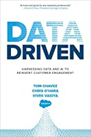 Data Driven: Harnessing Data and AI to Reinvent Customer Engagement Front Cover