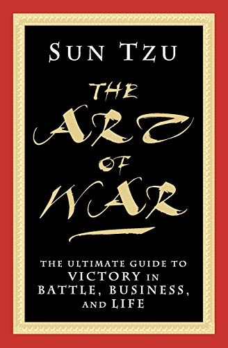 The Art of War: The Ultimate Guide to Victory in Battle, Business, and Life Paperback – June 20, 2013