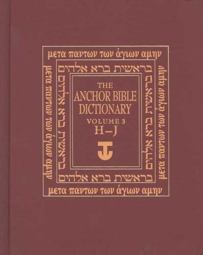 The Anchor Bible Dictionary, Vol. 3: H-J