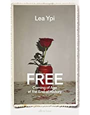Free: Coming of Age at the End of History