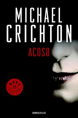 Acoso / Disclosure (Spanish Edition) - Crichton, Michael
