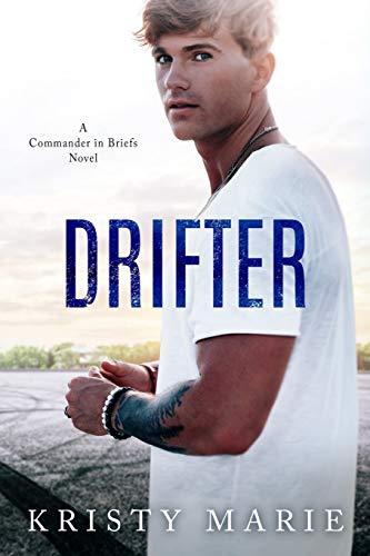 Drifter (Commander in Briefs) [Marie, Kristy] (Tapa Blanda)