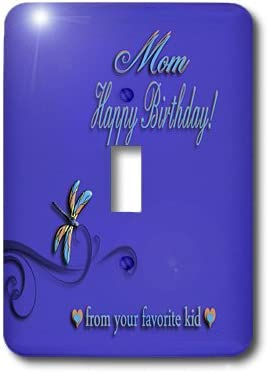 3dRose lsp/_34389/_1 Happy Birthday Mom From Your Favorite Kid Multicolor Graceful Dragonfly Toggle Switch