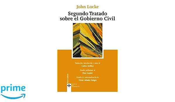 Segundo Tratado Sobre El Gobierno Civil Un Ensayo Acerca Del Verdadero Origen Alcance Y Fin Clasicos Pensamiento Thought