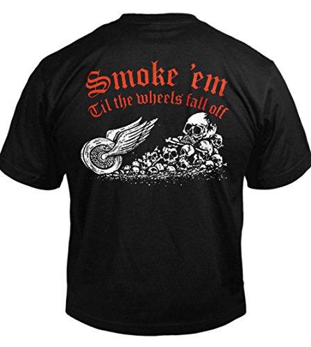 Wheels Fall Off T-shirt - SMOKE EM' TIL THE WHEELS FALL OFF BIKER T-SHIRT 2X Black Men's Tee (6.1oz)