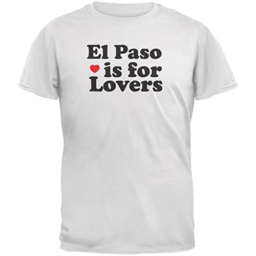 el-paso-is-for-lovers-white-adult-t-shirt-x-large