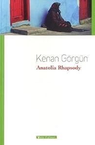 Anatolia Rhapsody par Kenan Görgün