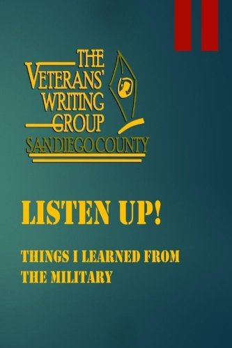 Listen Up!: Things I Learned From the Military