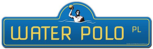 (Water Polo Street Sign   Indoor/Outdoor   Funny Home Décor for Garages, Living Rooms, Bedroom, Offices   SignMission Personalized Gift )