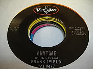 FRANK IFIELD 45 RPM Anytime / Lovesick Blues
