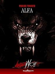 Angerwolf - Alfa: HORROR SEXY NOVEL: 1 (Angerwolf - La Saga dell'Alfa)