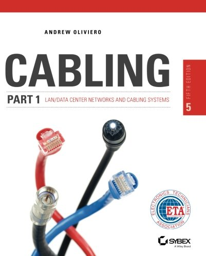 Cabling Part 1: LAN Networks and Cabling Systems, 5th Edition - Copper Systems