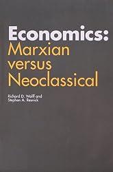 Economics: Marxian versus Neoclassical