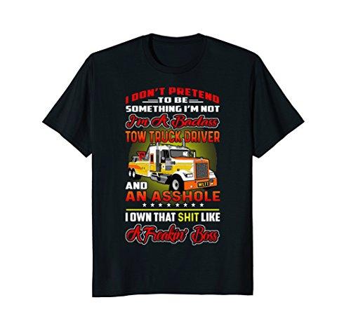 (I'M A BADASS TOW TRUCK DRIVER LIKE A BOSS T-SHIRT)