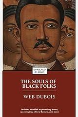 THE SOULS OF BLACK FOLK By Du Bois, W. E. B. (Author) Mass Market Paperbound on 26-Jul-2005 Mass Market Paperback