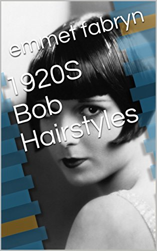 1920S Bob Hairstyles (Hairstyles Of The 20s)