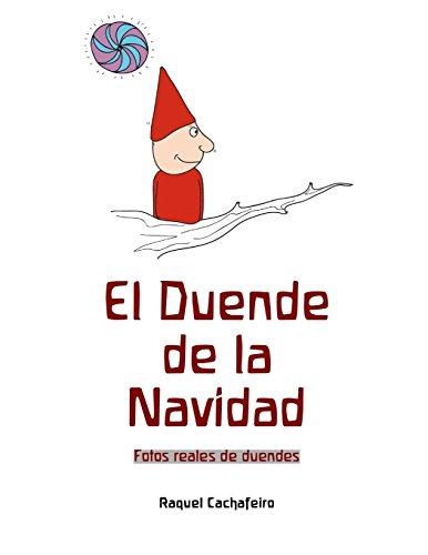 El Duende de la Navidad (Spanish Edition) [Raquel Cachafeiro Gil] (Tapa Blanda)