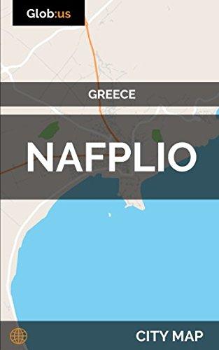 Nafplio Greece City Map Jason Patrick Bates 9781980754374