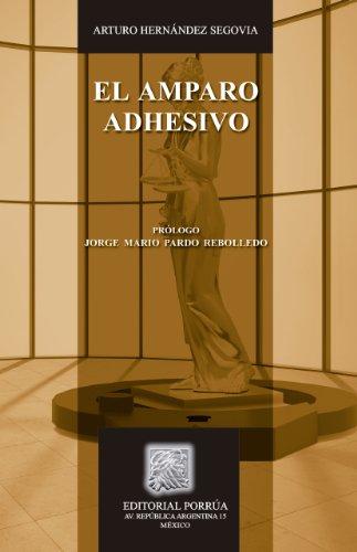 el-amparo-adhesivo-biblioteca-juridica-porrua-spanish-edition