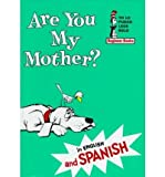 Are You My Mother? (English / Spanish)