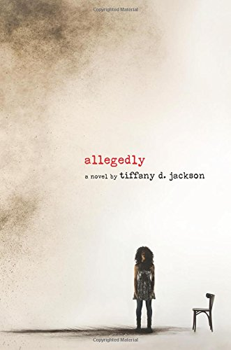 """Allegedly"" av Tiffany D. Jackson"