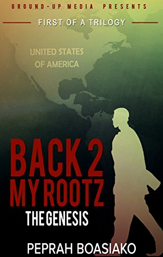 Search : The Genesis (Back 2 My Rootz Book 1)