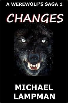 Changes A Werewolf's Saga: Volume 1