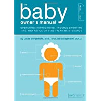 The Baby Owner's Manual: Operating Instructions, Trouble-Shooting Tips, and A...