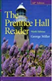 The Prentice Hall Reader, Miller, George and Stotler, Darlene Stock, 0205675018