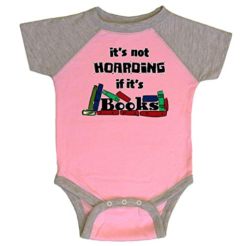 inktastic It's Not Hoarding If It's Infant Creeper 12 Months Pink and Heather
