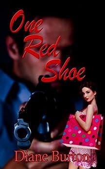 One Red Shoe by [Burton, Diane]