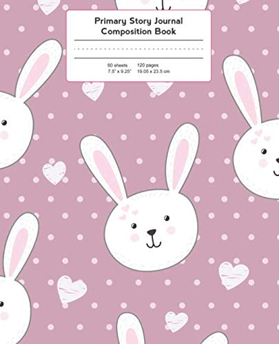 Price comparison product image Primary Story Journal Composition Book: Bunny with Hearts / Pink Background Notebook Grade Level K-2 Draw and Write (Primary Story Journals)