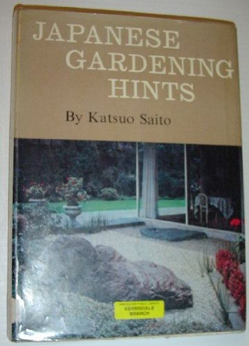 Japanese gardening hints;: The romance of gleaming sand, rugged stones, and shady trees in your own garden