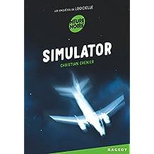 Simulator : Les enquêtes de logicielle (French Edition)
