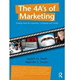 img - for The 4 A's of Marketing: Creating Value for Customer, Companies and Society (Paperback) - Common book / textbook / text book