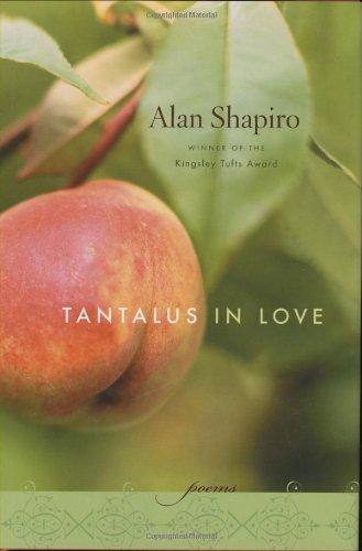 Tantalus in Love: Poems PDF