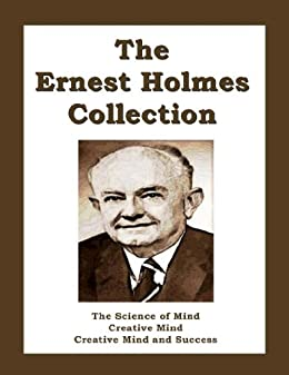 The Ernest Holmes Collection