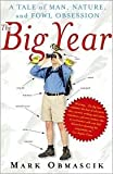 The Big Year Publisher: Free Press