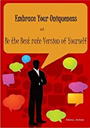 self-help (Embrace Your Uniqueness and Be the Best Version of Yourself)