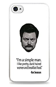 Ron Swanson I'm A Simple Man Quote iPhone 4 / 4S White Silicone Case