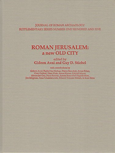 Roman Jerusalem: A New Old City (Jra Supplelmentary)