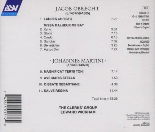 Jacob Obrecht: Missa Malheur Me Bat / Laudes Christo / Johannes Martini: Magnificat Tertii Toni / Ave Maris Stella / O Beate Sebastiane / Salve Regina - The Clerks' Group by Gaudeamus / ASV Digital