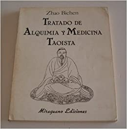 Tratado de Alquimia y Medicina Taoísta: Zhao Bichen ...