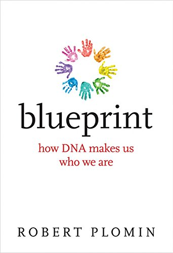Blueprint: How DNA Makes Us Who We Are (The MIT Press)