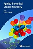 img - for Applied Theoretical Organic Chemistry book / textbook / text book
