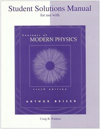 student solutions manual to accompany concepts of modern physics rh amazon com university physics with modern physics solutions manual pdf krane modern physics solutions manual pdf