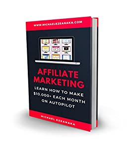 Amazon affiliate marketing learn how to make 10000 each affiliate marketing learn how to make 10000 each month on autopilot by fandeluxe Gallery